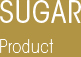 Sugar Products